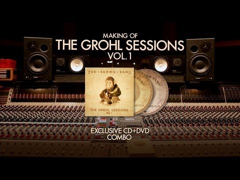 Zac Brown Band - 'The Grohl Sessions Vol. 1' CD+DVD Available Now!