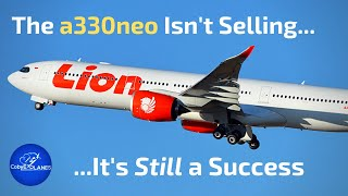 The a330neo Isn't Selling. Airbus Was Smart to Build It.