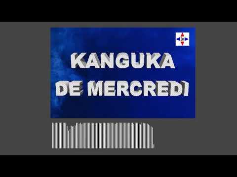 KANGUKA DE MERCREDI LE 15/09/2021 by Chris NDIKUMANA