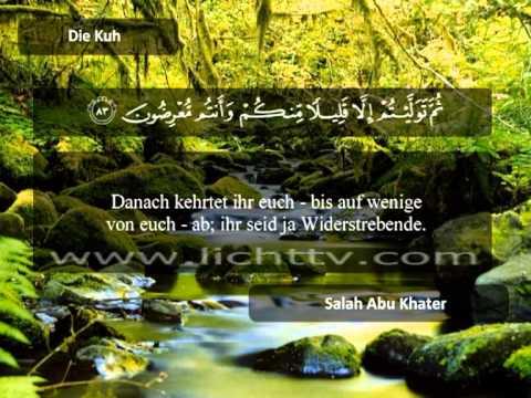 005   Juz 1   Die Kuh (al-baqara) (75-91)   Salah Abu Khater video