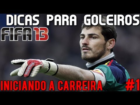 Dicas para goleiros Fifa 13 Carreira - Iniciando sua carreira