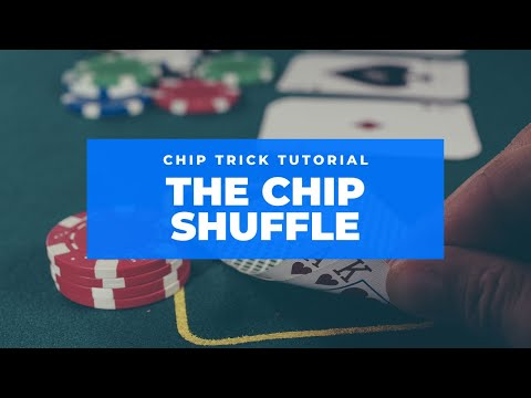 Poker Chip Tricks - The Shuffle
