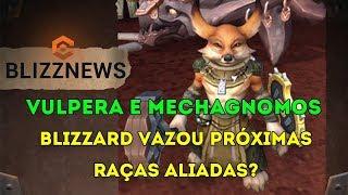 Blizzard Vazou Novas Raças Aliadas?! VULPERA E MECHANOGNOMOS? World of Warcraft