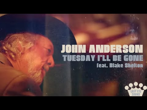 Download  John Anderson – Tuesday I'll Be Gone feat. Blake Shelton   Gratis, download lagu terbaru