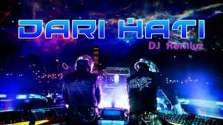 Dari Hati Remix