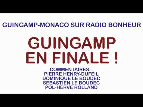 Guingamp-Monaco sur Radio Bonheur