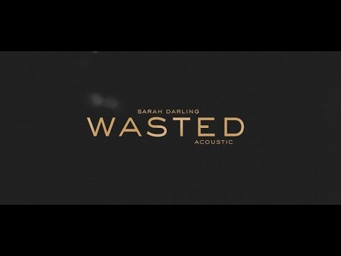 Sarah Darling - Wasted (acoustic)