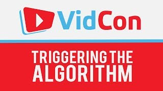 ★ How to trigger YouTube's Algorithm (recorded at VidCon 2018) with Derral Eves
