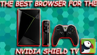 The Best Browser for the Nvidia Shield TV | Nvidia Shield TV