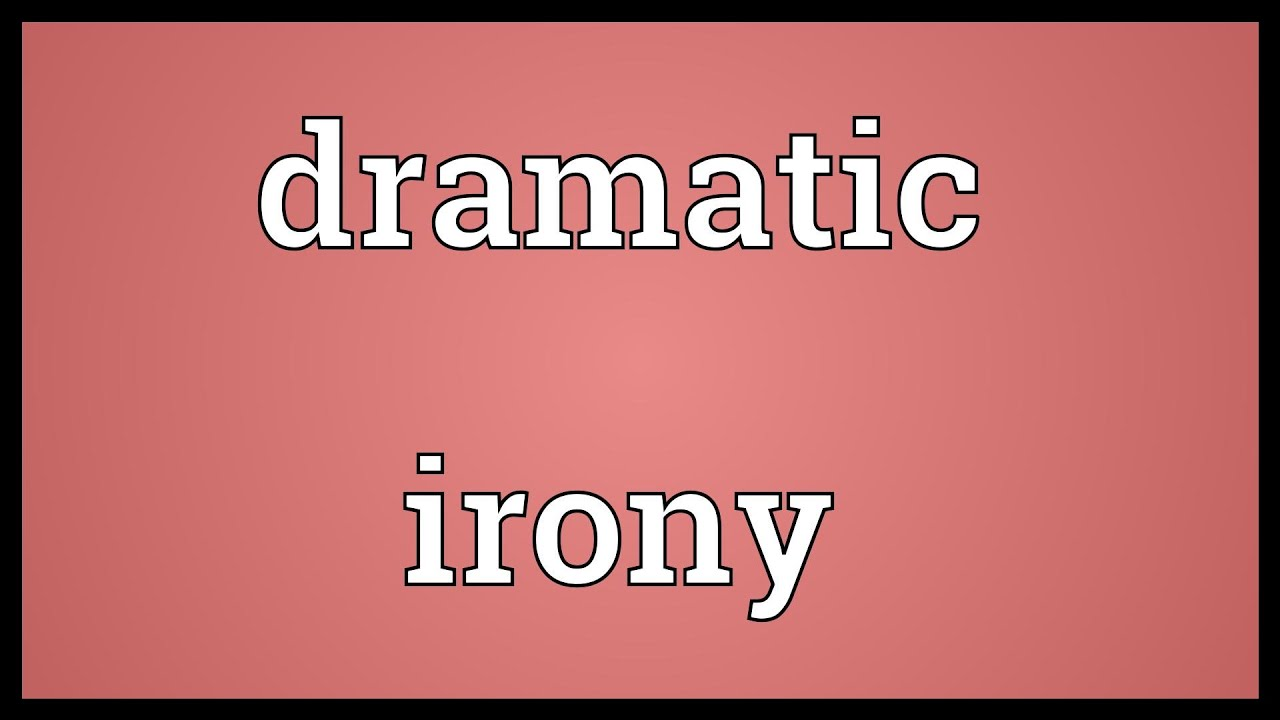 Dramatic irony definition