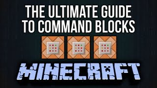 Ultimate Guide to Command Blocks in Minecraft [Part 1: General Commands]