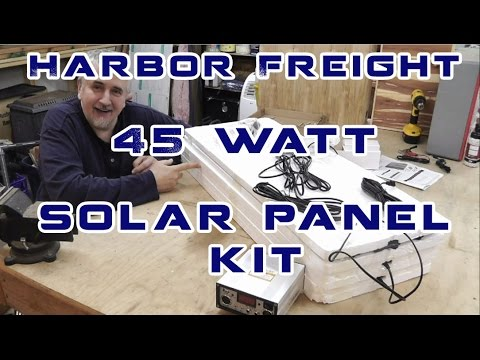 Harbor Freight  45 watt Solar Kit First Impressions