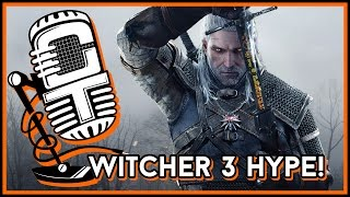 """Creature Talk Ep130 """"Witcher 3 Hype"""" 5/23/15 Video Podcast"""