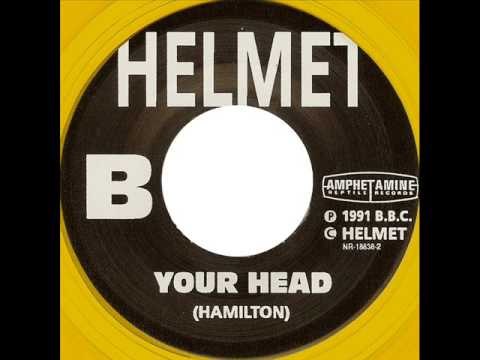 Helmet - Your Head