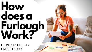 How Does a Furlough Work   Explained for Employees