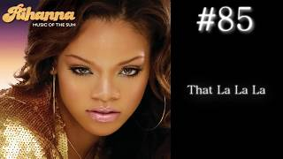 Rihanna Video - Rihanna Top 100 Songs