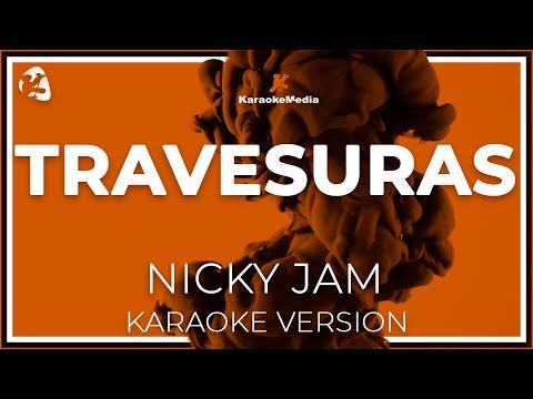 Nicky Jam - Travesuras (Karaoke)