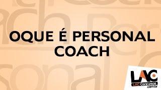 FAQ - O que é Personal Coach?
