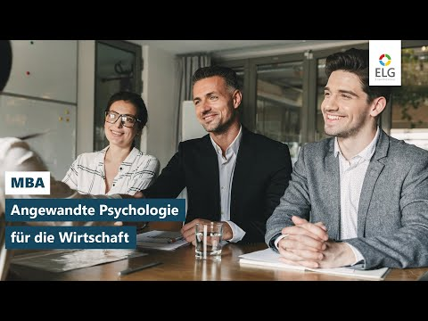 MBA Angewandte Psychologie für die Wirtschaft: berufsbegleitendes Fernstudium