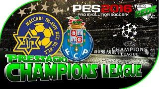 MACCABI TEL AVIV X FC PORTO | UEFA CHAMPIONS LEAGUE | MELHORES MOMENTOS | 04/11/15 | PES 2016