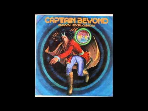 Captain Beyond - Breath Of Fire Part I