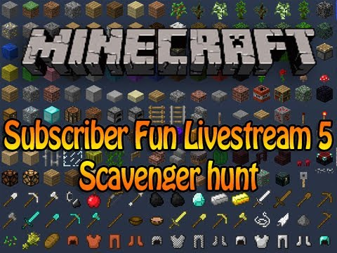 Minecraft Subscriber Fun Livestream 5 - Scavenger Hunt w/Deadlox .Gizzy. & Kris