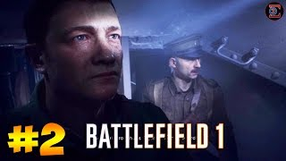 Through Mud & Blood - Battlefield 1 - Big Bess & Joining The Crew - Part 2