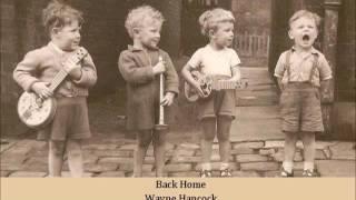 Watch Wayne Hancock Back Home video