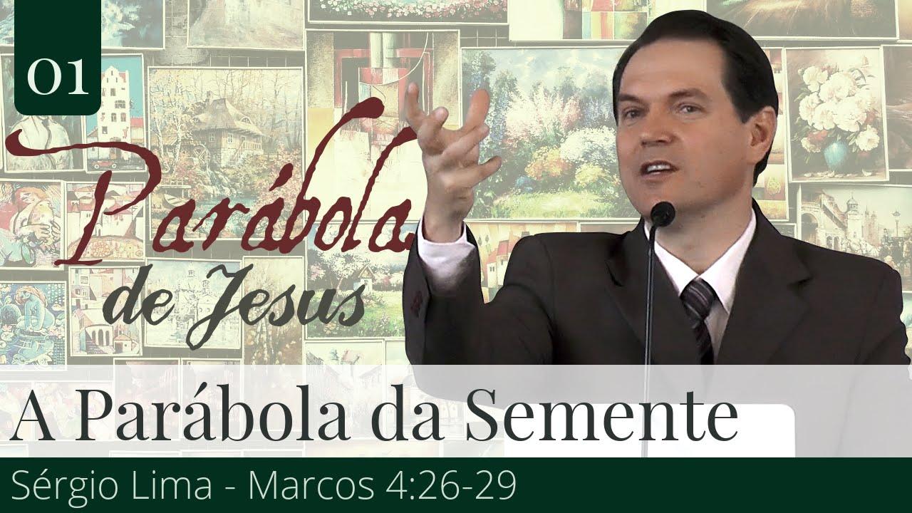 01. A Parábola da Semente - Sérgio Lima