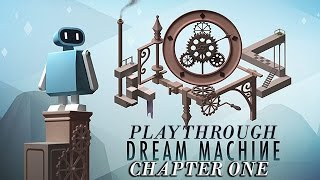 DREAM MACHINE iOS / Android Chapter 1 Gameplay