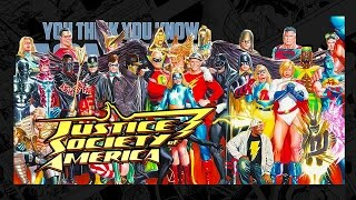 Justice Society of America - You Think You Know Comics?