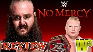 WWE No Mercy 2017 Review | Wrestling With Wregret