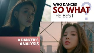 Who danced LOONA SO WHAT the best? A Dancer's Analysis