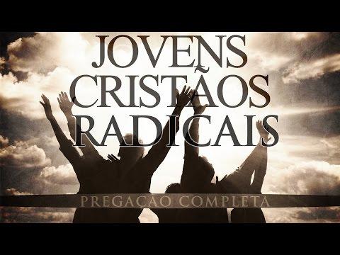 Jovens Cristãos Radicais (Áudio) - Paulo Junior (Pregação Completa)