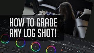 How To Color Grade LOG! - DaVinci Resolve Color Correction Tutorial