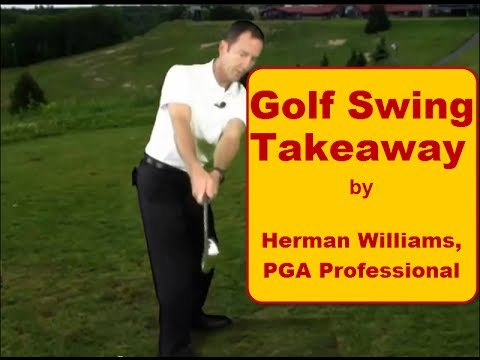 Golf Swing Takeaway - One Piece Takeaway and On Plane Backswing by Herman Williams. PGA
