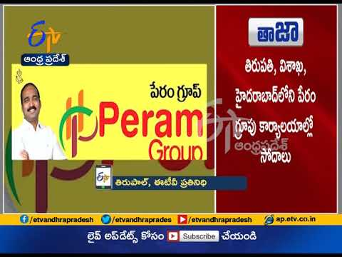 IT Raids on Peram Group Offices & Properties at AP & Telangana
