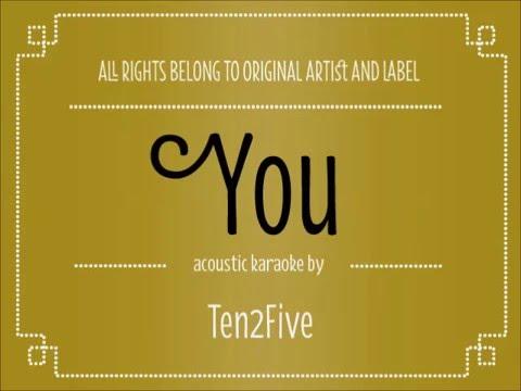 Acoustic Karaoke You   Ten2Five