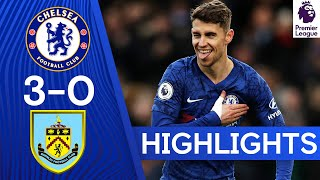 Chelsea 3-0 Burnley | Jorginho, Abraham and Hudson-Odoi on Target for Blues! | Highlights