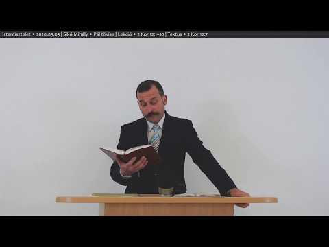 Sikó Mihály - Pál tövise - Budapesti Református Presbiteriánus Gyülekezet