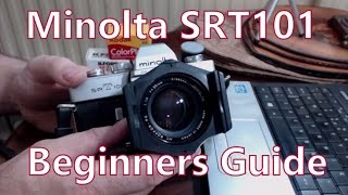 SCL Photography Guide: The Minolta SRT101 35mm Film SLR