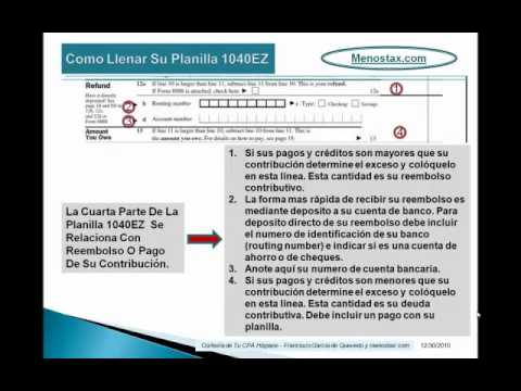 Tax Tutorial - Menos Tax Video: Como Llenar su Planilla 1040EZ