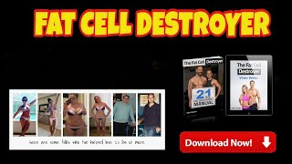 The Fat Cell Destroyer Review - best way to burn fat