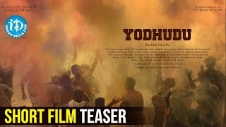 YODHUDU - Latest Telugu Short Film Teaser || Directed By Karthik Gandhi