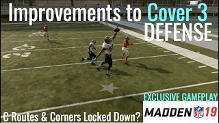 Exclusive Madden 19 Gameplay | Big Changes to Cover 3 Defense | C Routes & Corners Stopped?