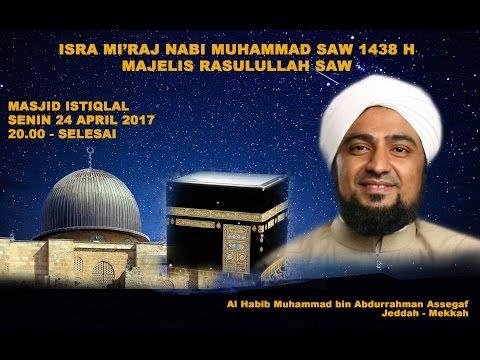 Trailer Isra Mi'raj Majelis Rasulullah SAW 2017