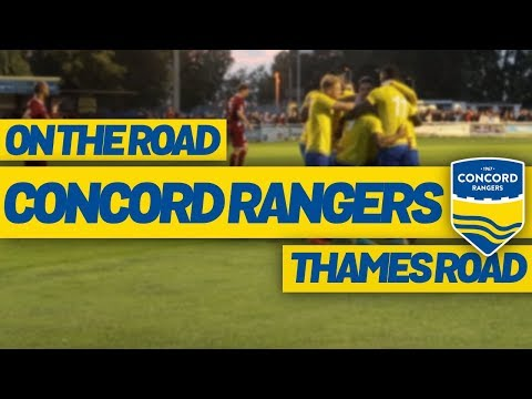 On The Road - CONCORD RANGERS @ THAMES ROAD