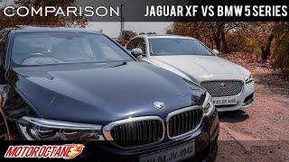 Jaguar XF vs BMW 5 Series Comparison | Hindi | MotorOctane