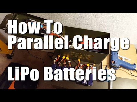 How To Parallel Charge LiPo Batteries Without Burning Down Your House