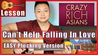 Can't Help Falling In Love - Crazy Rich Asians Guitar Tutorial